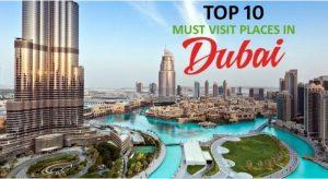 Top 10 visiting places in Dubai - Safe Driver Dubai